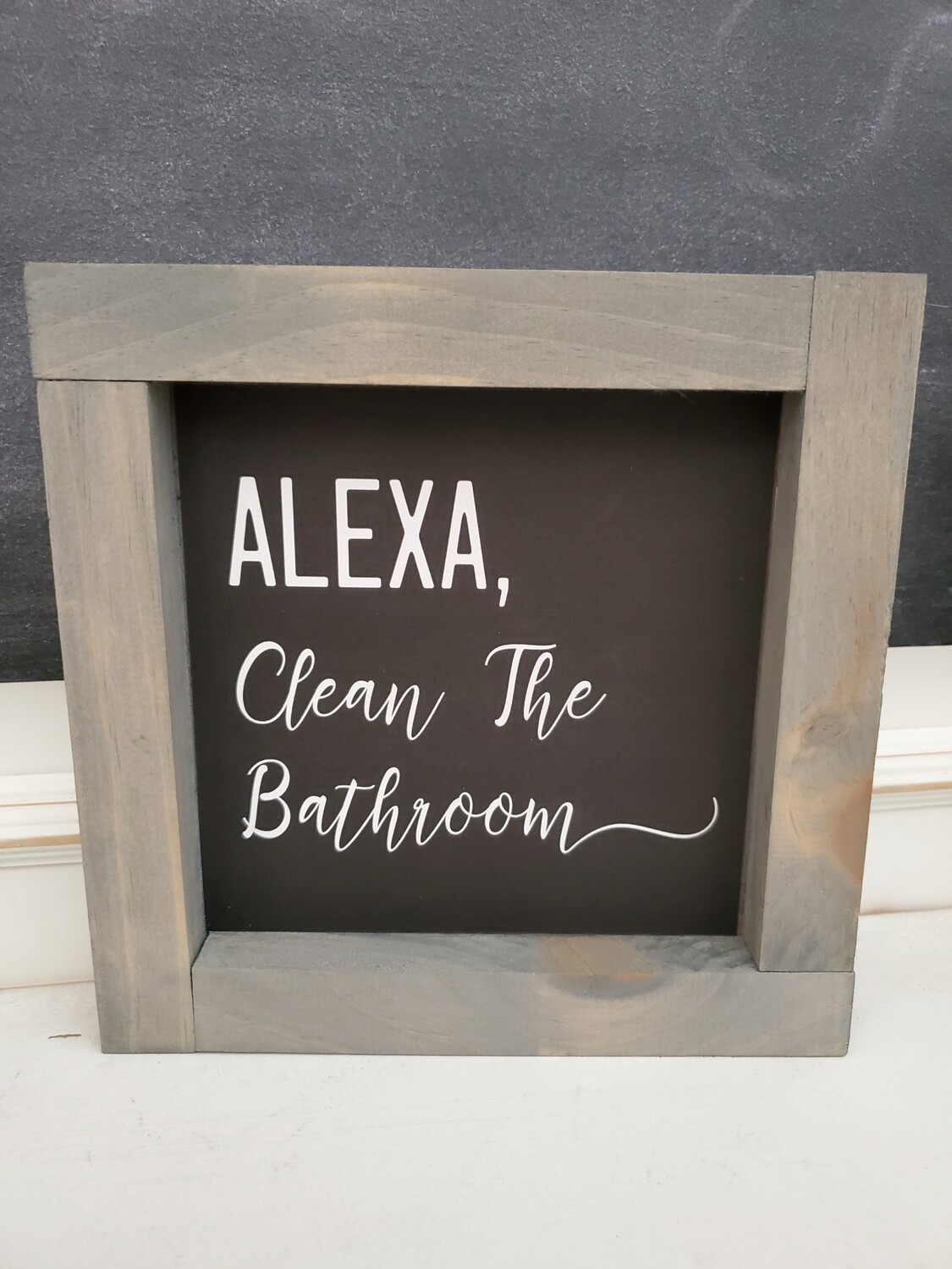 Wall Art - Alexa Clean The Bathroom (gray wash)