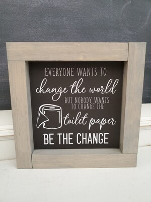 Wall Art - Be The Change (gray wash)