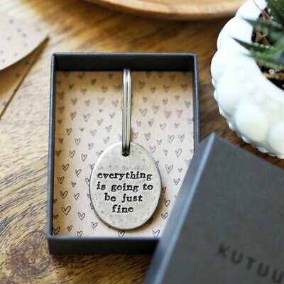 'Going To Be Just Fine' Keyring