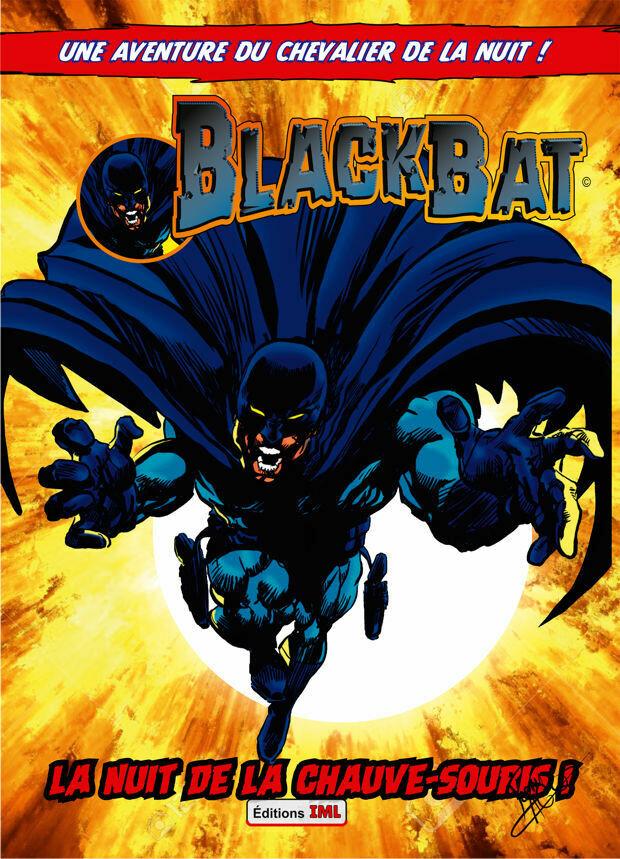BLACK BAT - La NUIT de la CHAUVE-SOURIS - tome 2