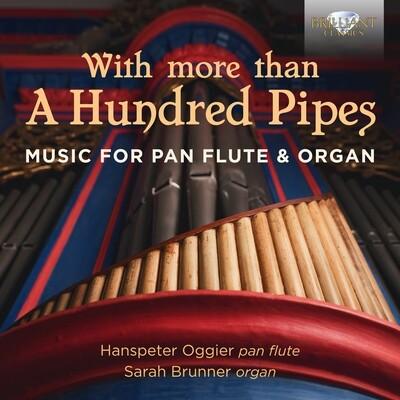 "CD ""With More Than A Hundred Pipes"", Hanspeter Oggier und Sarah Brunner"