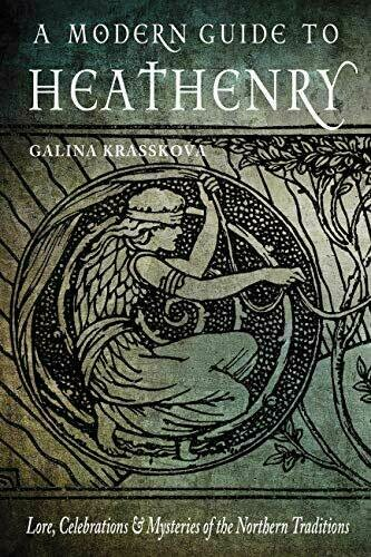 The Modern Guide to Heathenry
