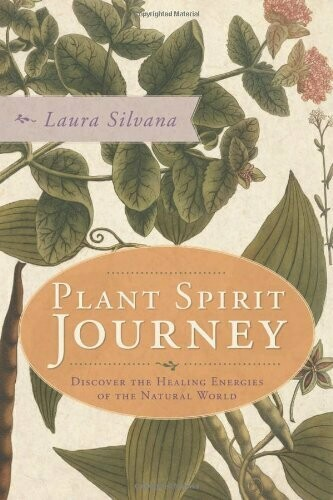 Plant Spirit Journey