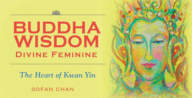 Buddha Wisdom, Divine Feminine