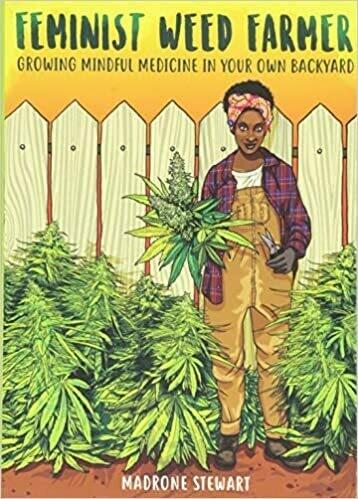 Feminist Weed Farmer