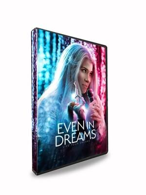BLU-RAY - Even In Dreams - PRE-ORDER!