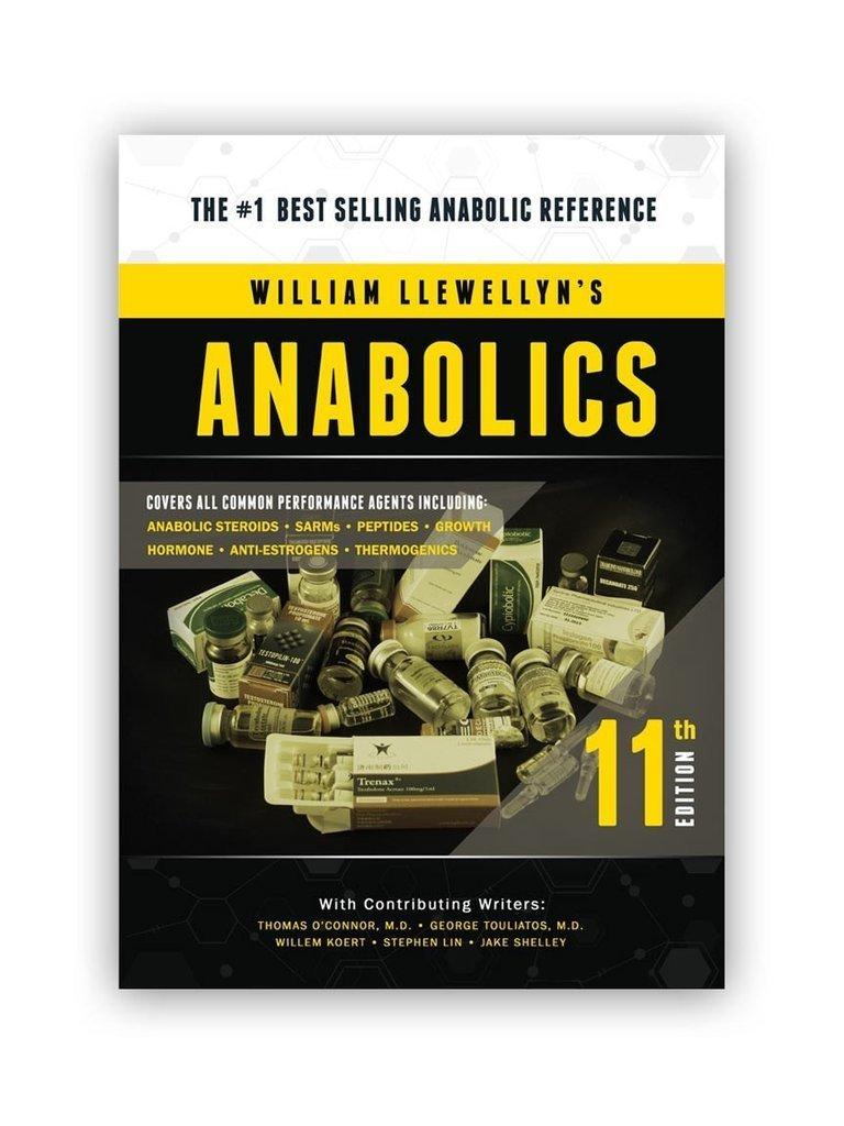 Anabolics 11th Edition by William Llewellyn