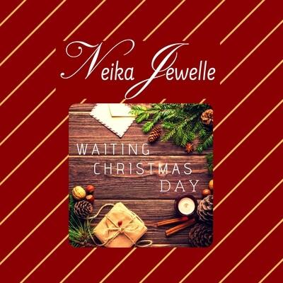 Waiting Christmas Day