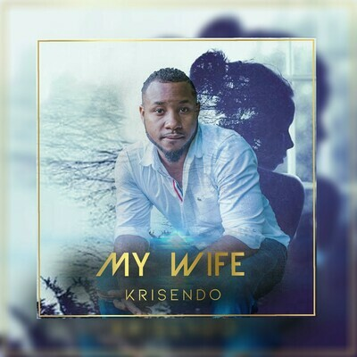 My Wife (Single)