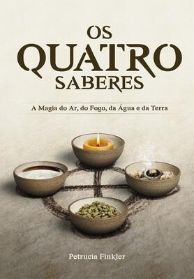 Os Quatro Saberes: a magia do Ar, do Fogo, da Água e da Terra