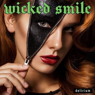 Wicked Smile - debut ep/cd 'Delirium' (signed by Danny & Stevie) Free Shipping