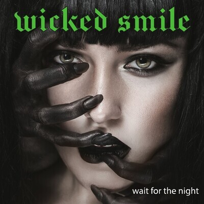 Wicked Smile - Wait For The Night cd (AUSTRALIAN ORDERS ONLY)
