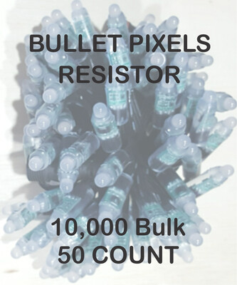 BULK 10,000 OR MORE PIXELS -  12V / WS2811 / Resistor / Bullet Pixels / 50 count Strings /    Shipped Direct by Boat   8 to 12 Weeks for delivery