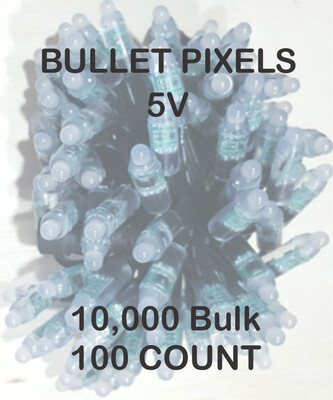 BULK 10,000 OR MORE PIXELS  - 5V / WS2811 / Bullet Pixels / 100 count Strings /  Shipped Direct by Boat  8 to 12 Weeks for delivery