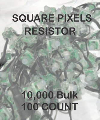 BULK 10,000 OR MORE PIXELS - 12V / WS2811 / Resistor / SQUARE Pixels / 100 count Strings /   Shipped Direct by Boat   8 to 12 Weeks for delivery