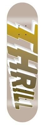 "THRILL Logo Deck Sand 8.375"" inkl. Griptape"