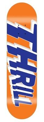 "THRILL Logo Deck Orange 8.5"" inkl. Griptape"