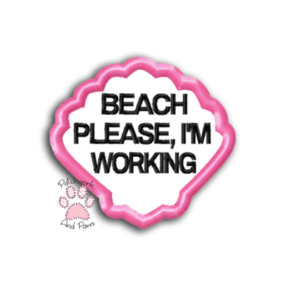 Beach Please I'm Working