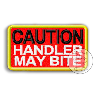 Caution Handler May Bite