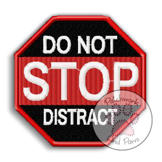 STOP Do Not Distract