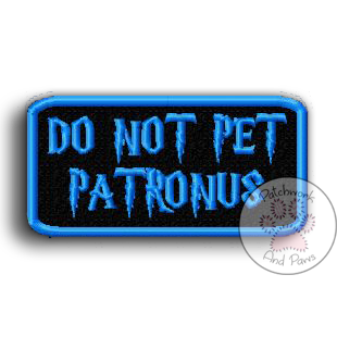 Do Not Pet Patronus