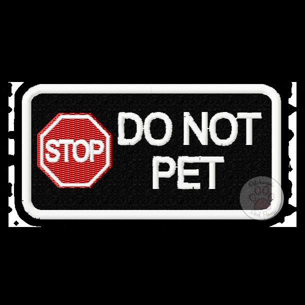 STOP Do Not Pet