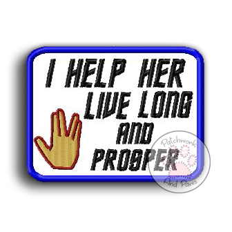 I Help Her Live Long and Prosper