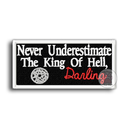 Never Underestimate The King Of Hell