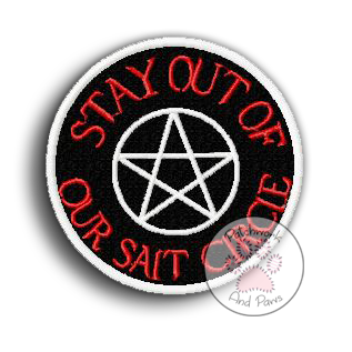Stay Out Of Our Salt Circle