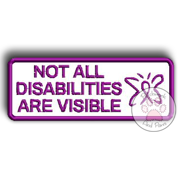 Not All Disabilities Are Visible - Butterfly