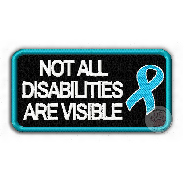 Not All Disabilities Are Visible - Ribbon
