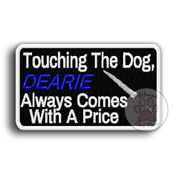 Touching The Dog Comes With A Price