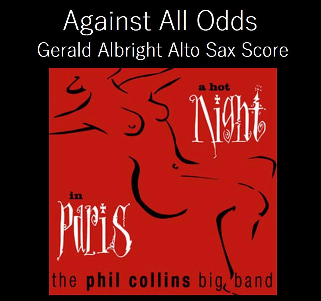 Against All Odds - Gerald Albright Sax Transcription