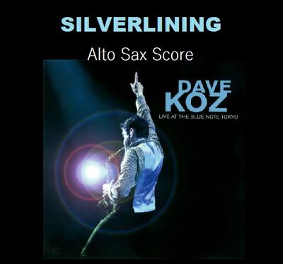 Silverlining (Sax Transcription) - Dave Koz