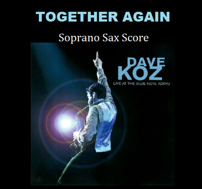 Together Again (Live in Tokyio) by Dave Koz