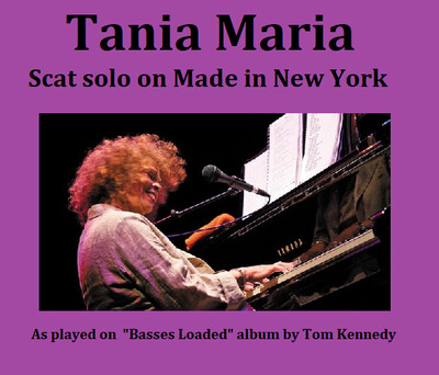 Tania Maria - Scat Solo on Made in New York