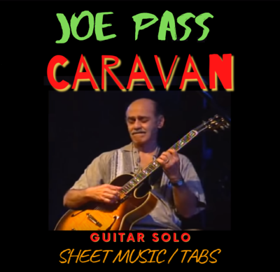 Joe Pass - Caravan (Solo Transcription)