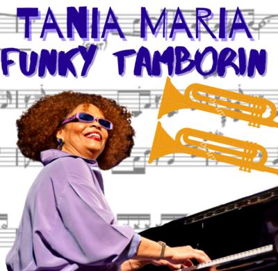 Tania Maria - Funky Tamborin (Arrangement)