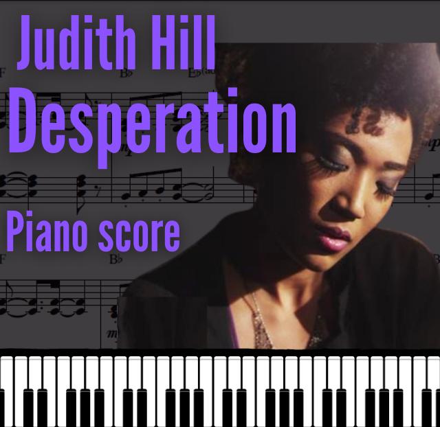 Desperation (Judith Hill) Piano Score