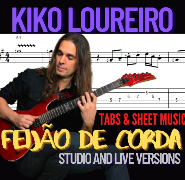 Kiko Loureiro - Feijão De Corda TABS & GP5