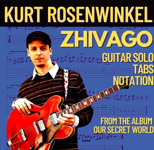 Kurt Rosenwinkel - Zhivago (Transcription)