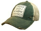 Trucker Hat I Drink And I Know Things
