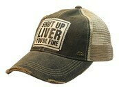 Trucker Hat Shut Up Liver, You're Fine