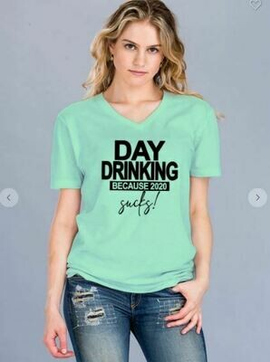 ON SALE!! Day Drinking V Neck Tee