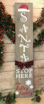 Custom Santa Stop Here TAKE AND MAKE KIT