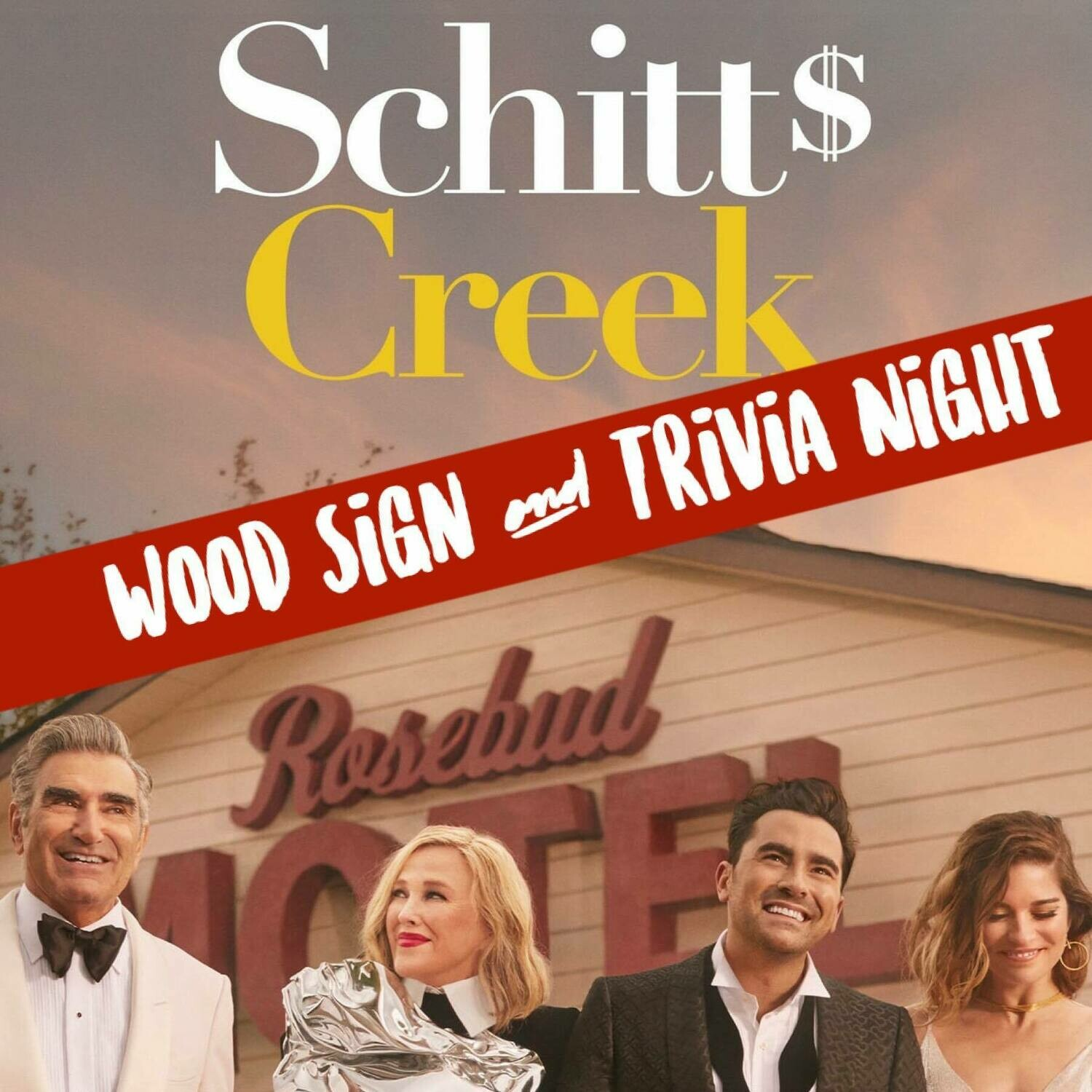 Schitts Creek Wood Sign Kit (With Trivia Party Option)