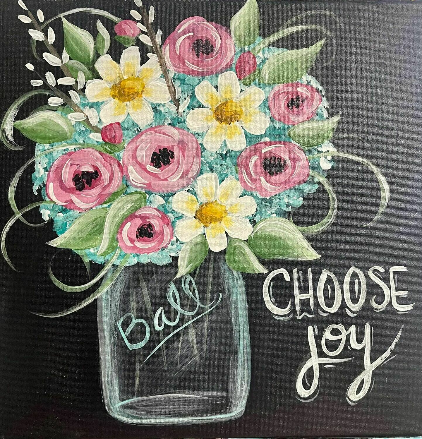 Choose Joy Mason Jar Paint and Sip With Zoom Option