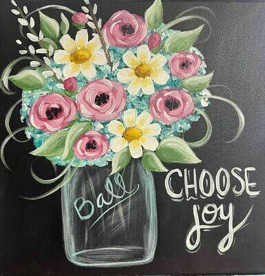 Choose Joy Mason Jar Paint and Sip With Zoom Option