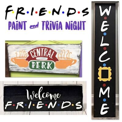 Friends Paint and Trivia Night