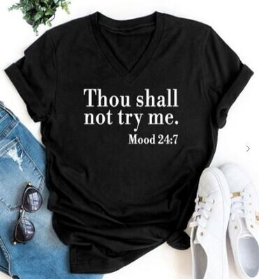 Thou Shalt Not Try Me Graphic Tee